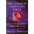 The Normal Christian Birth