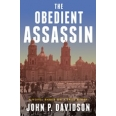The Obedient Assassin