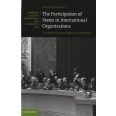 The Participation of States in International Organisations - The Role of Human Rights and Democracy