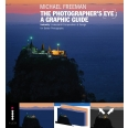 The Photographers Eye: A graphic Guide