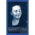 The Remarkable Case of Dorothy L. Sayers