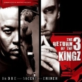 THE RETURN OF THE 3 KINGZ