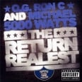 THE RETURN OF THE REALEST