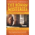 The Roman Mysteries: The Fugitive from Corinth