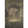 The Scottish Nation : Identity and History - Essays in Honour of William Ferguson