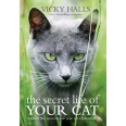 The Secret Life of your Cat