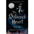 The Silvered Heart