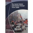 The Soviet Union and Eastern Europe 1924-2000 - History for the IB Diploma