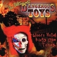 THE ULTIMATE DANGEROUS TOYS (THE GREATEST COLLECTION)