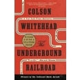 The Underground Railroad - A Novel