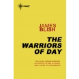 The Warriors of Day