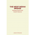 The West Indian Bridge between North and South America