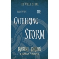 The Wheel of the Time - Book 12, Gathering Storm