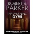 The Widening Gyre (A Spenser Mystery)