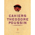 Cahiers Théodore Poussin Tome 3