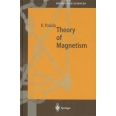 THEORY OF MAGNETISM. - Edition en anglais