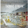 Thomas Struth photographs 1978-2010 /anglais