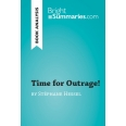 Time for Outrage! by Stéphane Hessel (Book Analysis)