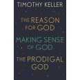 Timothy Keller: The Reason for God, Making Sense of God and The Prodigal God