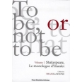 To be or not to be - Shakespeare, Le monologue d'Hamlet
