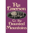 To the Haunted Mountains