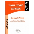 TOEFL/TOEIC Express, Spécial Writing - Agree/Disagree, Stating a preference, Making an argument, Giving an explanation