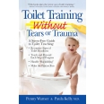 Toilet Training without Tears and Trauma