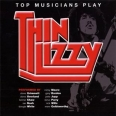 TOP MUSICIANS PLAY THIN LIZZY