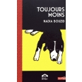 Toujours moins