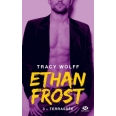 Ethan Frost Tome 3 - Terrassée