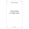 Train d'enfer et vieilles taties