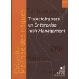 TRAJECTOIRE VERS UN ENTERPRISE RISK-MANAGEMENT