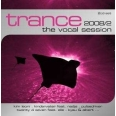 TRANCE - THE VOCAL SESSION 2008 /VOL.2