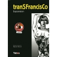 tranSFrancisCo Tome 2 - Expansion