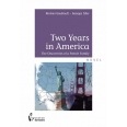 Two years in America