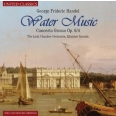 WATER MUSIC / CONCERTO GROSSO OP.6/4