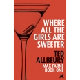 Where All the Girls are Sweeter