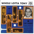 WHOLE LOTTA TONY