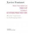 Why we should trust global entrepreneurs - 40 year's experience inc challenging times