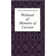 Wieland or The Transformation & Memoirs of Carwin