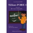 William Poire Tome 6 - Ah ! si je s'rais prof !