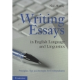 Writing Essays in English Language and Linguistics - Principles, Tips and Strategies for Undergraduates