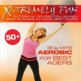 X-TREMELY FUN-BEST AGERS 80S HITS