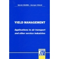 YIELD MANAGEMENT. Applications to air transport and other service industries, édition en anglais