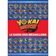 Yo-Kai Watch - Le guide des médaillons