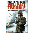 Zero Hour Trilogy: Well Past Trouble