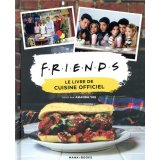 Friends - le livre de cuisine officiel - 979103550...