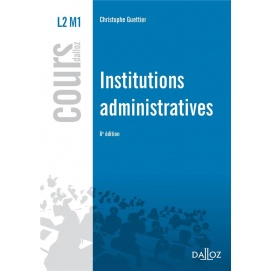 Institutions administratives 4e édition - Christophe Guettier