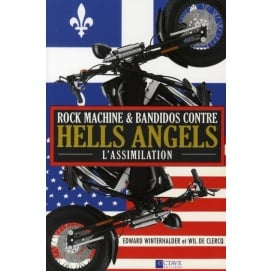 rock machine bandidos contre hells angels l 39 assimilation livre histoire internationale. Black Bedroom Furniture Sets. Home Design Ideas