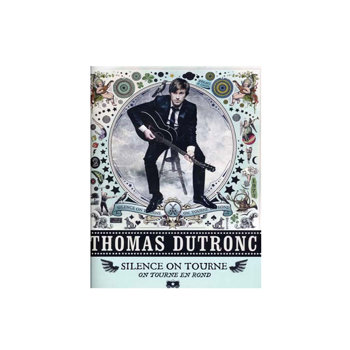 Thomas Dutronc - Silence on tourne